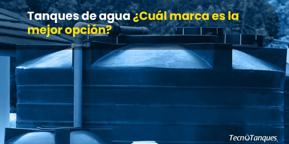 tanques-de-agua-cual-marca-es-la-mejor-opcion